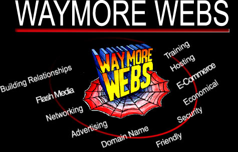 WAYMORE WEBS